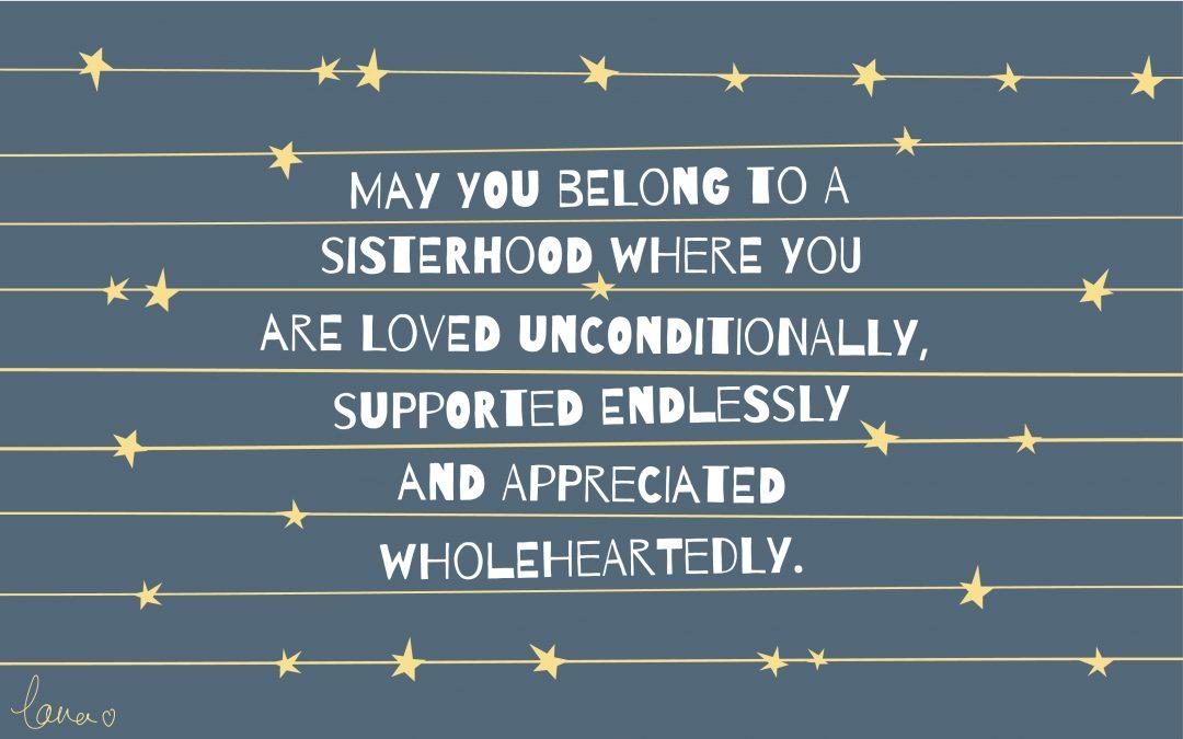 Belonging to a sisterhood